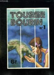 Tousse Bourin N° 1. Bande Dessinee Pour Adultes. - Couverture - Format classique