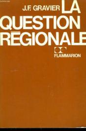 La Question Regionale. - Couverture - Format classique