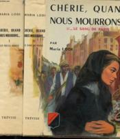 Cherie, Quand Nous Mourrons... Tome 1 - Les Folles Annees Et Tome 2 - Le Sang De Paris - Couverture - Format classique