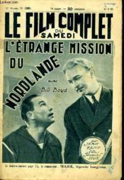 Le Film Complet Du Samedi N° 1298 - 12e Annee - L'Etrange Mission Du Mordlande - Couverture - Format classique