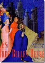 Les « Très Belles Heures » du duc Jean de France, duc de Berry