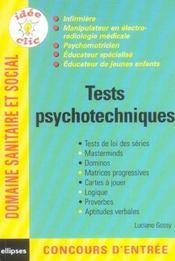 Tests Psychotechniques Infirmiere Manipulateur En Electro-Radio Psychomotricien Educateur Specialise - Intérieur - Format classique