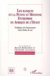 Banques Et La Pme En Afrique De L'Ouest - Couverture - Format classique