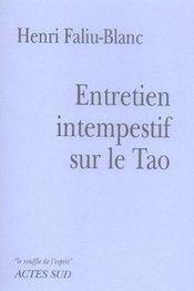 Entretien intempestif sur le tao - Intérieur - Format classique