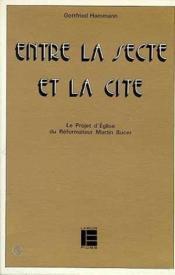 Entre Secte Et Cite Bucer Lab - Couverture - Format classique