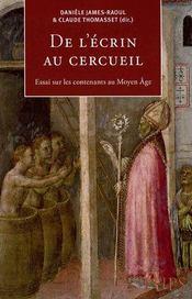 De l'écrin au cercueil ; essai sur les contenants au Moyen Âge - Intérieur - Format classique