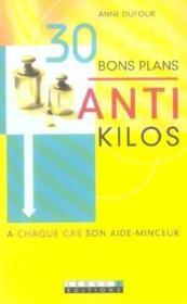 Trente Bons Plans Anti-Kilos - Couverture - Format classique