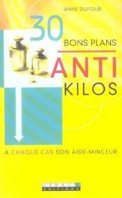 Trente Bons Plans Anti-Kilos - Intérieur - Format classique