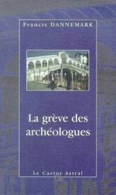 La grève des archéologues - Couverture - Format classique