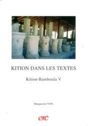 Kition Dans Les Textes - Kition-Bamboula V - Couverture - Format classique