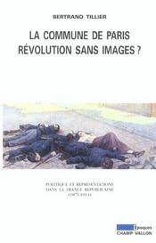 La Commune de Paris, révolution sans images ? politique et representations dans la France républicaine, 1871-1914 - Intérieur - Format classique