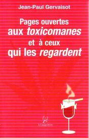 Pages ouvertes aux toxicomanes et à ceux qui les regardent - Intérieur - Format classique