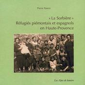 Sorbiere Ref Piemontais Espagn Hte Provence - Intérieur - Format classique