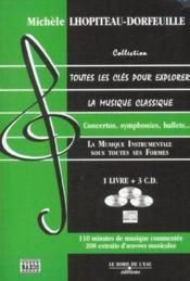 Toutes Les Cles Pour Explorer La Musique Classique T3 - Couverture - Format classique
