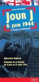 Carte d-day 6 juin 1944 ; la bataille de Normandie - Intérieur - Format classique