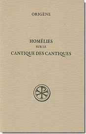 Homélies sur le cantique des cantiques sc37 bis - Intérieur - Format classique