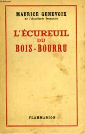 L'Ecureuil Du Bois - Bourru. - Couverture - Format classique