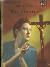 Un Divorce. En 2 Tomes. Collection : Select Collection N° 152 + 153 - Couverture - Format classique
