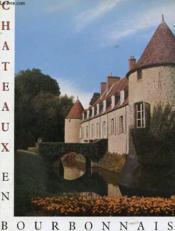 Chateaux En Bourbonnais - Couverture - Format classique