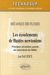 Les écoulements de fluides newtoniens ; principaus mécanismes associés aux movements des fluides - Intérieur - Format classique