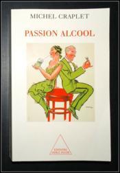 Passion Alcool - Couverture - Format classique