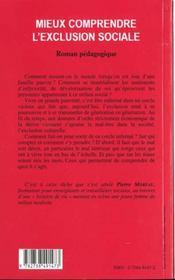Mieux comprendre l'exclusion sociale ; roman pédagogique - 4ème de couverture - Format classique