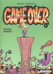 Game over t.1; blork raider - Intérieur - Format classique