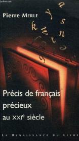 PRECIS DE FRANCAIS PRECIEUX DU XXIème SIECLE - Couverture - Format classique