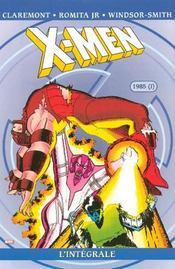X-men ; intégrale t.9 ; 1985 t.1 - Intérieur - Format classique
