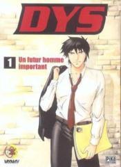 Dys T.1 ; Un Futur Homme Important - Couverture - Format classique