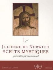 Julienne de Norwich ; écrits mystiques - Couverture - Format classique