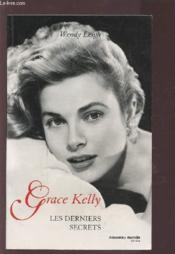 Les derniers secrets de grace kelly - Couverture - Format classique