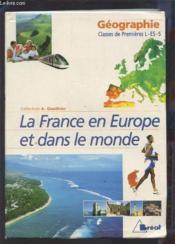 La France en Europe et dans le monde ; géographie ; classes de premières L - ES - S - Couverture - Format classique