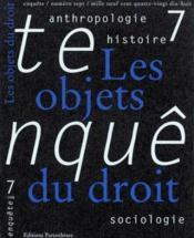 Revue Enquete 07 - Les Objets Du Droit - Couverture - Format classique