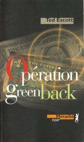 Operation Greenback - Intérieur - Format classique