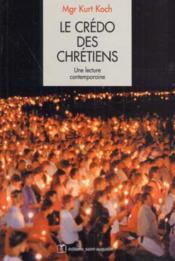 Credo Des Chretiens - Couverture - Format classique