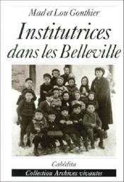 Institutrices Dans Les Belleville - Couverture - Format classique