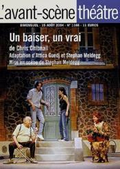 Revue L'Avant-Scene Theatre N.1166 ; Un Baiser, Un Vrai - Couverture - Format classique