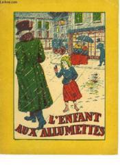 L'Enfant Aux Allumettes - Couverture - Format classique
