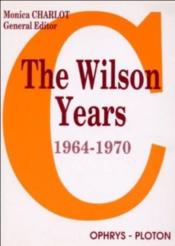 Vente  The Wilson Years (1964-1970) Programme Capes Et Agragation 1998  - Monica Charlot