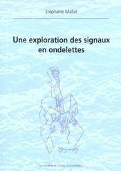 Une Exploration Des Signaux En Ondelettes - Intérieur - Format classique