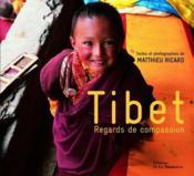 Tibet ; regards de compassion - Couverture - Format classique