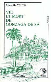 Vie & Mort Gonzaga De Sa - Intérieur - Format classique