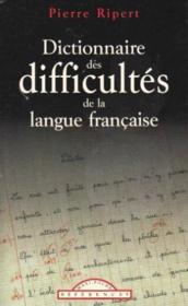 Dictionnaire Des Difficultes De La Langue Francaise - Couverture - Format classique