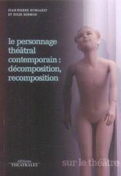 Le personnage théâtral contemporain : décomposition, recomposition - Intérieur - Format classique