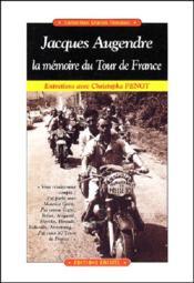 Jacques augendre, la memoire du tour de france - Couverture - Format classique