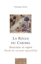 La règle du carmel - Couverture - Format classique