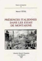 Presences Italiennes Dans Les Essais De Montaigne. - Couverture - Format classique