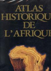 Atlas Historique De L'Afrique - Couverture - Format classique