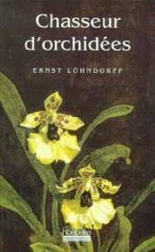Chasseur D'Orchidees - Couverture - Format classique